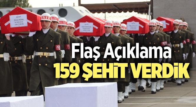 """Milli Savunma Bakanlığı Açıkladı """"1 Yılda 159 Şehit Verdik"""""""