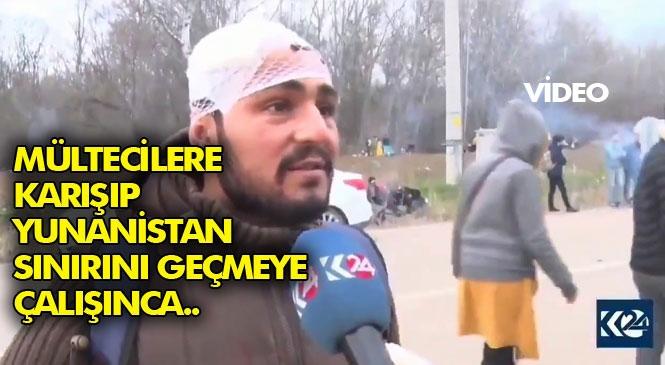 Yunanistan Sınırında Mültecilerin Arasına Karışan Konyalı Türk Vatandaş Sınırı Geçmeye Çalışırken, Yunan Polisinden Dayak Yedi: Kafasına 10 Dikiş Atıldı