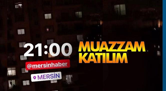 Sağlıkçılara Alkış! Sağlık Bakanı Fahrettin Koca'nın da Duyurusu İle Büyük Destek Gören Etkinlik Gerçekleşti: Mersin Saat 21.00'de Alkış Sesleriyle İnledi