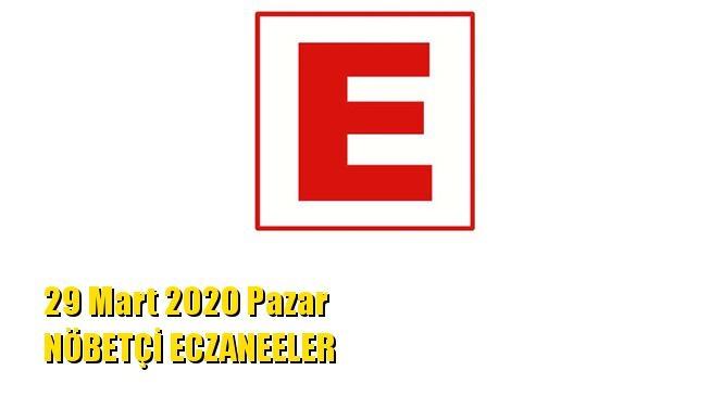 Mersin Nöbetçi Eczaneler 29 Mart 2020 Pazar