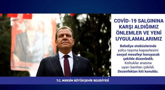 Mersin'de Koronavirüs (Covid-19) Salgınına Karşı Büyükşehir Belediyesi Tarafından Alınan Önlemlerle ve Başlatılan Yeni Uygulamaları Başkan Vahap Seçer Açıkladı