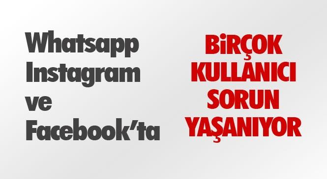 Whatsapp Çöktü Mü!, Instagram ve Facebook Çöktü Mü? Whatsapp'ta Medya Dosyaları Neden Açılmıyor? Fotoğraf Görünmüyor ve Yüklenmiyor! Bakan Yardımcısı Bilgi Verdi