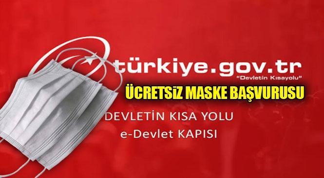 Mersin, Adana, Hatay, Gaziantep, Antalya Tüm Şehirler İçin Ücretsiz Maske Başvurusu e-Devlet Üzerinden Başladı