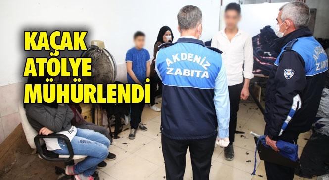 Mersin Akdeniz Nusratiye Mahallesinde 20 Yaşından Küçük Çocukların da Çalıştırıldığı Tespit Edilen Kaçak Tekstil Atölyesi Mühürlendi