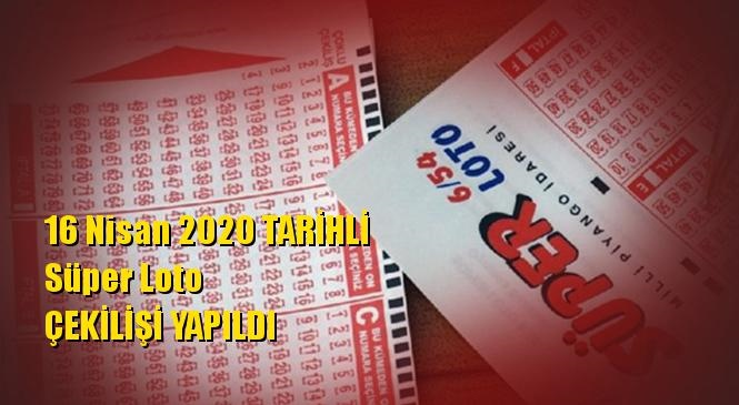 16 Nisan 2020 Süper Loto Sonuçları