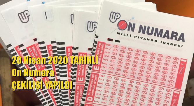 20 Nisan 2020 On Numara Sonuçları