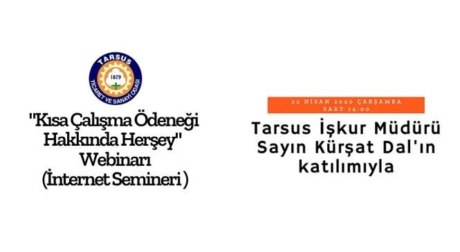 """Tarsus TSO şimdi de """"Kısa Çalışma Ödeneği Hakkında Herşey"""" Webinarı (İnternet Semineri) düzenledi"""