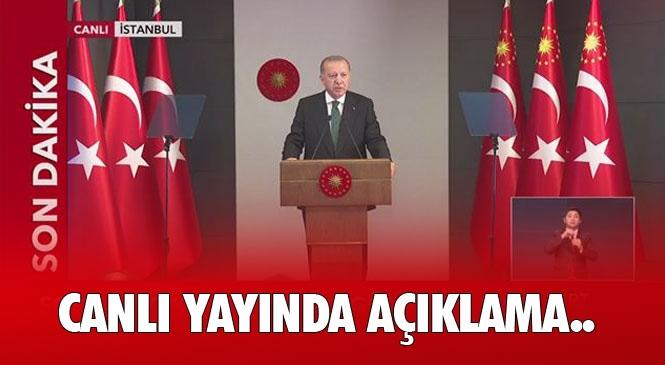 Canlı Yayın Cumhurbaşkanı Erdoğan Açıklama Yapıyor