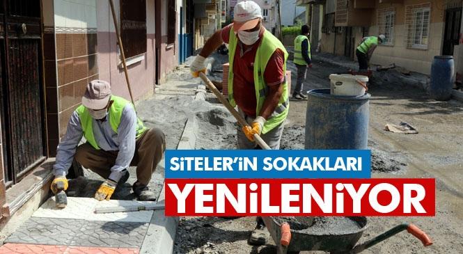 """""""Siteler Mahallesi'nin Sokakları Yenileniyor"""" Akdeniz'de Bütün Ekipler, Vatandaşa Hizmet İçin Görev Başında"""