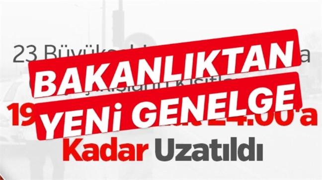 23 Büyükşehir ve Zonguldak'a Giriş / Çıkışların Kısıtlanması 19 Mayıs Saat 24.00'a Kadar Uzatıldı