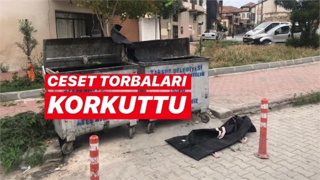 Mersin'in Tarsus İlçesinde Cami Önünde Bulunan Çöpe Atılan Ceset Torbaları Korkuttu