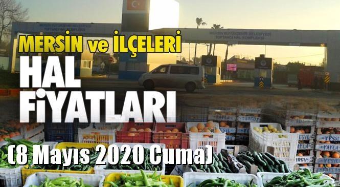 Mersin Hal Müdürlüğü Fiyat Listesi (8 Mayıs 2020 Cuma)! Mersin Hal Yaş Sebze ve Meyve Hal Fiyatları