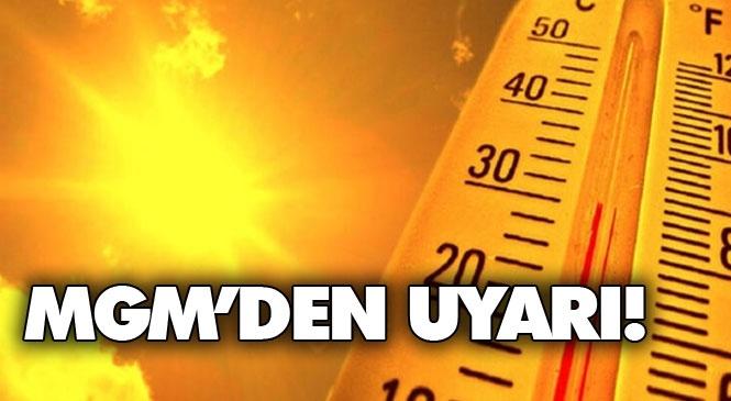 Hava Sıcaklıklarının Bu Hafta Hissedilir Derecede Artarak Mevsim Normallerinin 6-10 Derece Üzerinde Seyretmesi Bekleniyor!