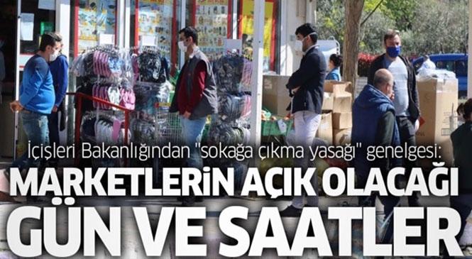 """Mersin'de Açık Yerler! İçişleri Bakanlığından """"Sokağa Çıkma Kısıtlaması"""" Genelgesi: Marketlerin Açık Olacağı Gün ve Saatler"""