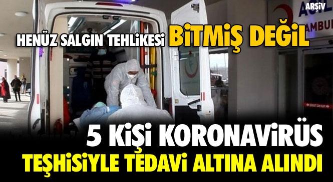 Mersin Tarsus'ta Yaşayan 5 Kişi Koronavirüs Teşhisiyle Tedavi Altına Alındı