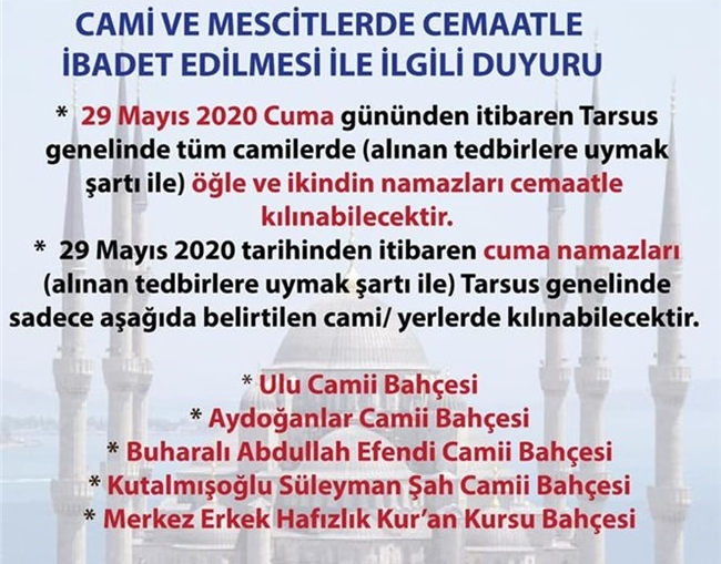 Tarsus'ta Namaz Kılınacak Camiler! Tarsus'ta Cuma Günü Hangi Camilerde Namaz Kılınabilecek?