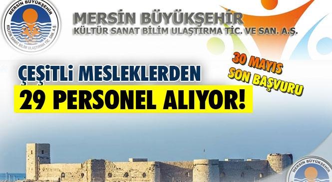 Mersin Büyükşehir Belediyesi Kültür A.Ş 29 Personel Alımı Yapıyor! Denizkızı A.Ş'de 1 Koordinatör Alıyor!