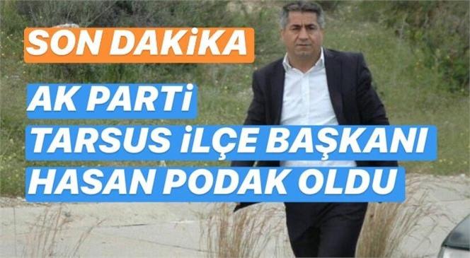 AK Parti İlçe Başkanı Hasan Podak Oldu