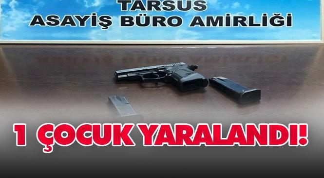Mersin Tarsus Bahçe Mahallesinde Meydana Gelen Silahlı Saldırı Olayında Sokakta Oyun Oynayan 13 Yaşındaki Çocuk Yaralandı