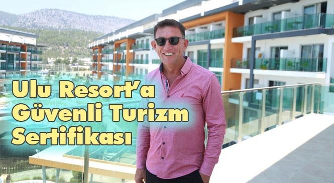 Ulu Resort'a Güvenli Turizm Sertifikası! Muhteşem Deniziyle Mersin Gülnar Yanışlı'da Hizmet Veren Ulu Resort Otel Hijyen Manifestosunu da Yayınladı