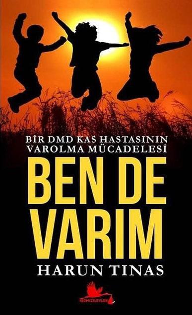 Şair - Yazar Harun Tınas'ın ''Ben de Varım'' Kitabı Yayınlandı