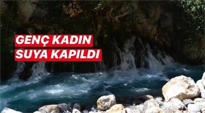 Mersin Tarsus Boğazpınarı Karasu Kanyonunda Suya Düşen Zehra Ayverdi İsimli Genç Kız Boğularak Hayatını Kaybetti