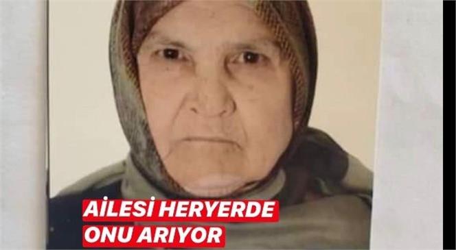 Gülnar'da Kaybolan Alzheimer Hastası 77 Yaşındaki Şerife Lök İsimli Kadın Her Yerde Aranıyor