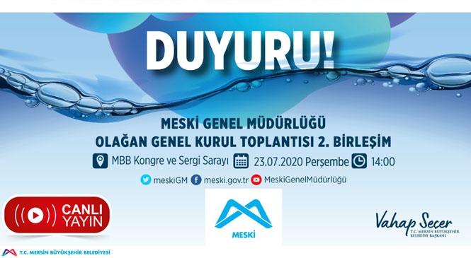 MESKİ, Olağan Genel Kurul Toplantısı'nın 2. Birleşimi 23 Temmuz'da Yapılacak