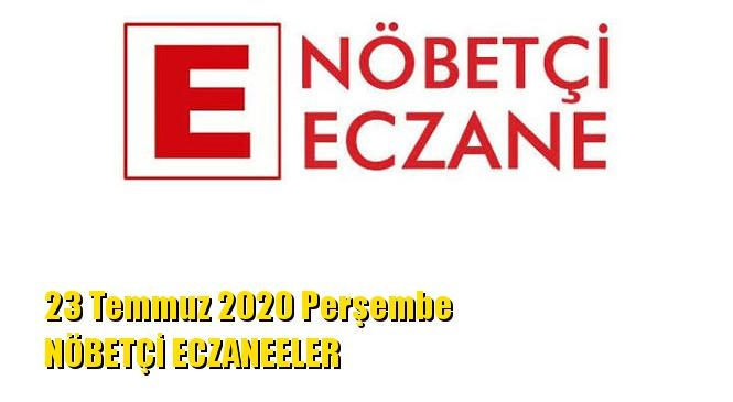 Mersin Nöbetçi Eczaneler 23 Temmuz 2020 Perşembe