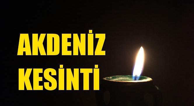Akdeniz Elektrik Kesintisi 12 Ağustos Çarşamba