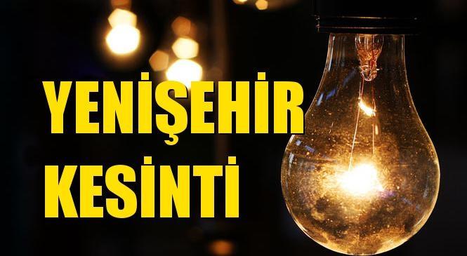 Yenişehir Elektrik Kesintisi 13 Ağustos Perşembe