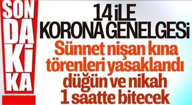 İçinde Adana'nın da Bulunduğu 14 İlde Kına Gecesi ve Sünnet Düğünü Etkinlikleri Yasaklandı