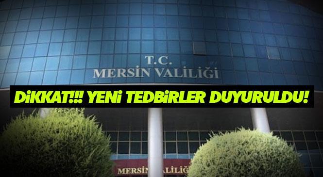 Mersin'de Covid-19 İçin Yeni Tedbirler: Süreler Kısa Tutulacak ve Ziyaretlerde İkramlar Durduruldu! Covid-19 (Koronavirüs) Yasakları