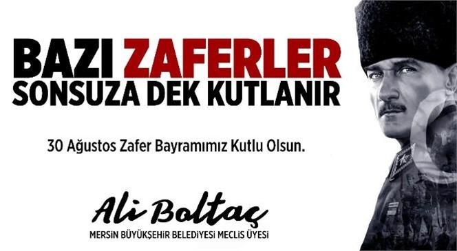 """Ali Boltaç; """"Bazı Zaferler Sonsuza Dek Kutlanır"""""""
