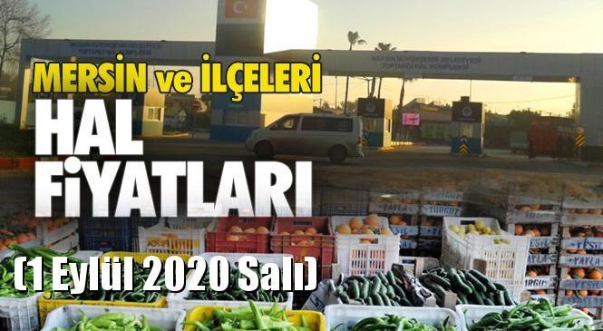 Mersin Hal Müdürlüğü Fiyat Listesi (1 Eylül 2020 Salı)! Mersin Hal Yaş Sebze ve Meyve Hal Fiyatları