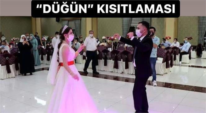 İçişleri Bakanlığından Yeni Genelge: Düğün ve Kutlamalar Ülke Genelinde Kısıtlandı!