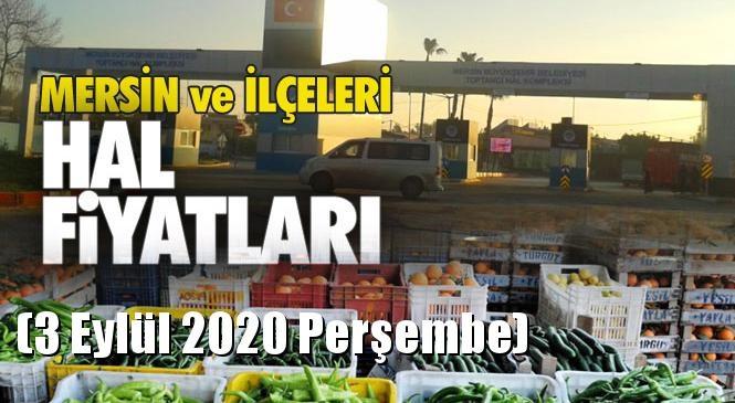 Mersin Hal Müdürlüğü Fiyat Listesi (3 Eylül 2020 Perşembe)! Mersin Hal Yaş Sebze ve Meyve Hal Fiyatları