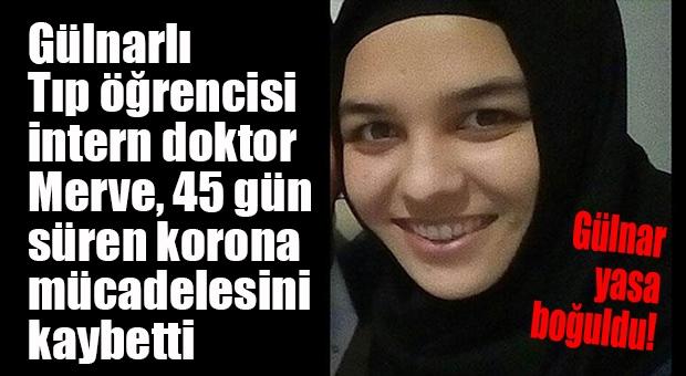 Mersin Gülnarlı Tıp Öğrencisi İntern Doktor Covid-19'a Kurban Gitti!