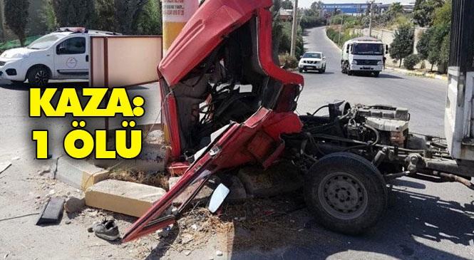 Mersin - Tarsus OSB'de Kamyonetin Direğe Çarpmasıyla Meydana Gelen Kazada Sürücü Öldü