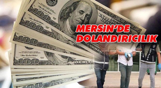 Mersin'de Kendini İstihbarat Görevlisi Olarak Tanıtan Şahıs, Giyim İşletmesi Sahibini Dolandırdı