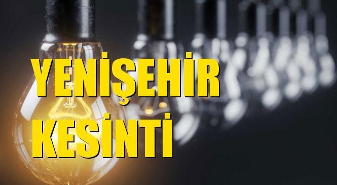 Yenişehir Elektrik Kesintisi 12 Ekim Pazartesi