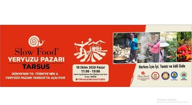 Tarsus Yeryüzü Pazarı 18 Ekim'de Açılıyor