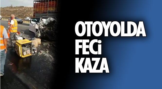 Otoyol Tarsus - Mersin İstikametinde Kaza: Otomobil Karayolları Ekibine Çarptı 1 Ölü 2 Yaralı