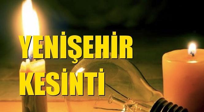 Yenişehir Elektrik Kesintisi 21 Ekim Çarşamba