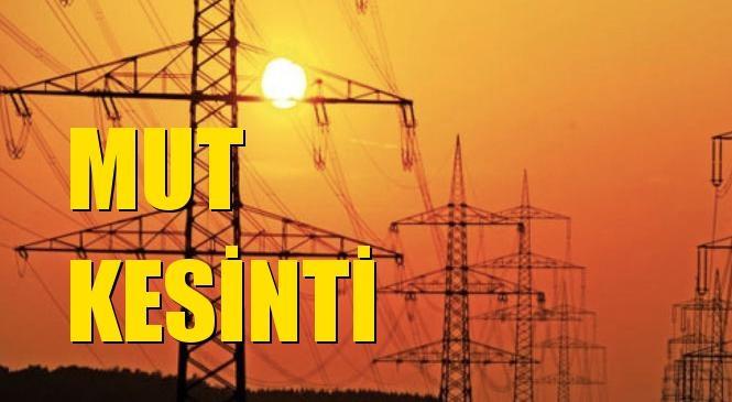 Mut Elektrik Kesintisi 27 Ekim Salı