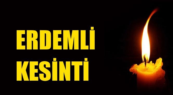Erdemli Elektrik Kesintisi 23 Kasım Pazartesi