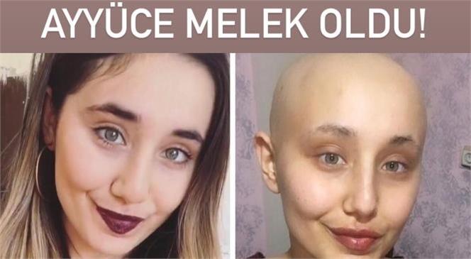 Kanser Tedavisi Gören Mersinli Ayyüce Çınar Hayatını Kaybetti