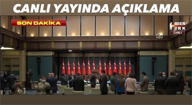 Pazartesi Günü Toplanan Kabine Sonrası Cumhurbaşkanı Erdoğan Canlı Yayında Açıklama Yaparak Tedbirleri Duyurdu