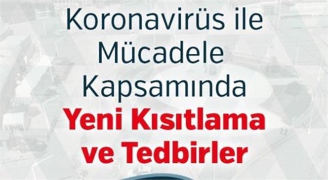 İçişleri Bakanlığından Koronavirüs İle Mücadele Kapsamında Sokağa Çıkma Kısıtlamaları - Yeni Kısıtlama ve Tedbirler Genelgeleri