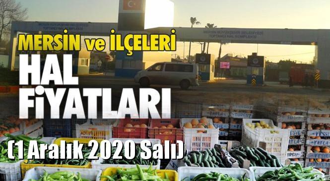Mersin Hal Müdürlüğü Fiyat Listesi (1 Aralık 2020 Salı)! Mersin Hal Yaş Sebze ve Meyve Hal Fiyatları